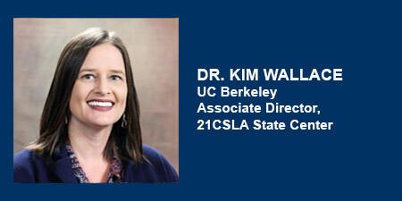 Kim Wallace, 21CSLA Associate Director