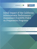 Initial Impact of the California Administrator Performance Assessment (CalAPA) Policy on Preparation Programs